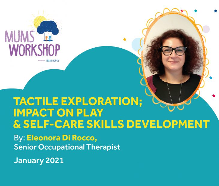 Tactile exploration; impact on play and self-care skills development